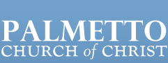 Palmetto Church of Christ